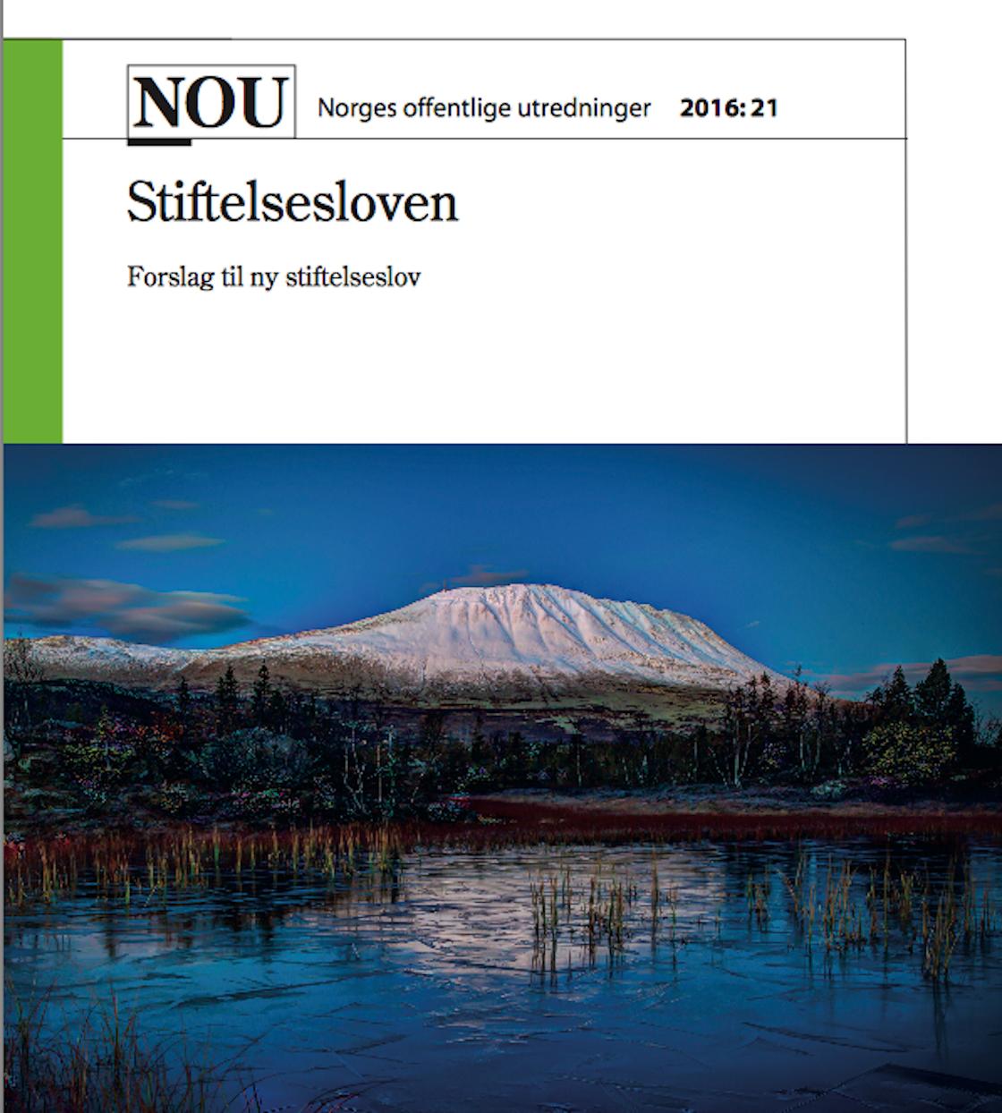 NOU 2016: 21 Stiftelsesloven — Forslag til ny stiftelseslov