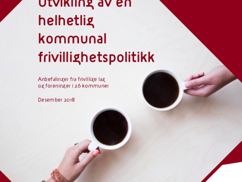 Rapport om utvikling av en helhetlig kommunal frivillighetspolitikk