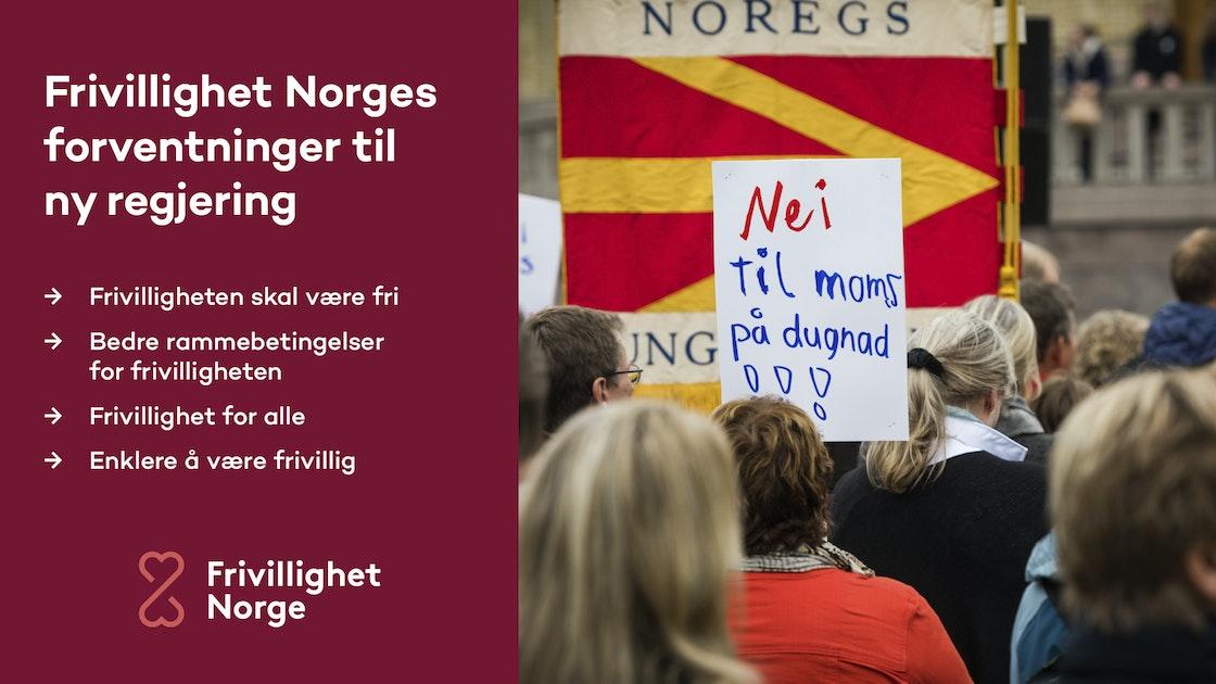 Bilde fra demonstrasjon og tekst Frivillighet Norges forventninger til ny regjering